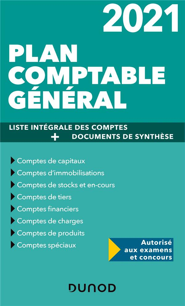 PLAN COMPTABLE GENERAL 2021 - PLAN DE COMPTES & DOCUMENTS DE SYNTHESE - PLAN DE COMPTES & DOCUMENTS