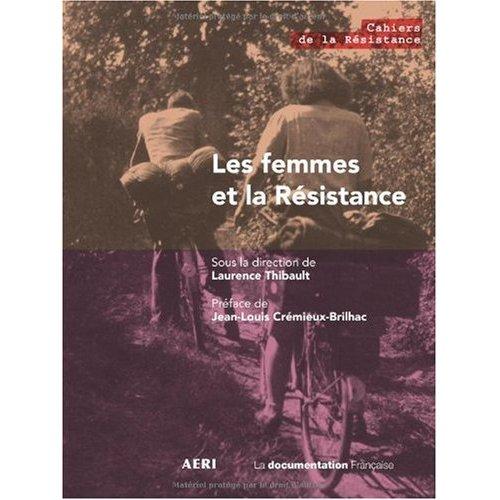 LES FEMMES ET LA RESISTANCE
