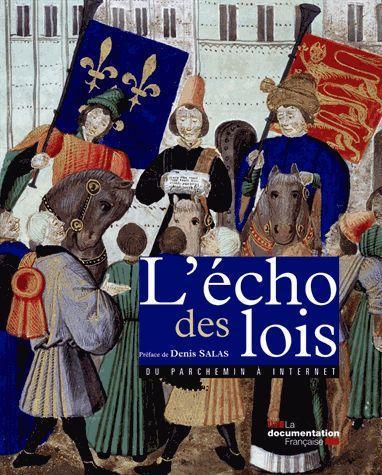 L'ECHO DES LOIS - DU PARCHEMIN A INTERNET