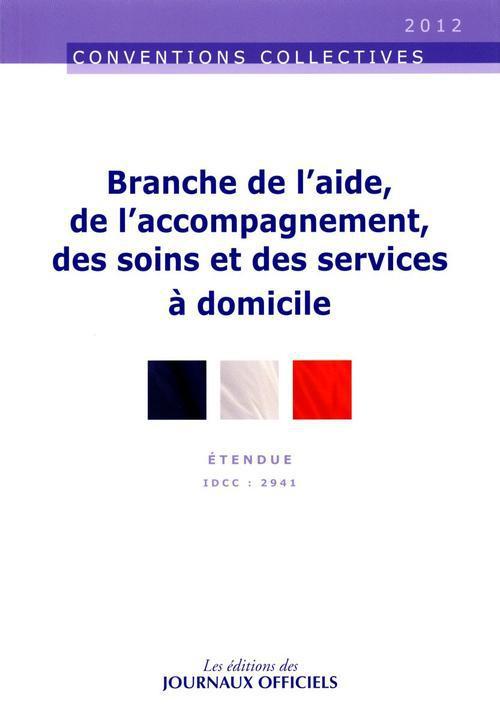 BRANCHE DE L'AIDE, DE L'ACCOMPAGNEMENT, DES SOINS ET DES SERVICES A DOMICILE