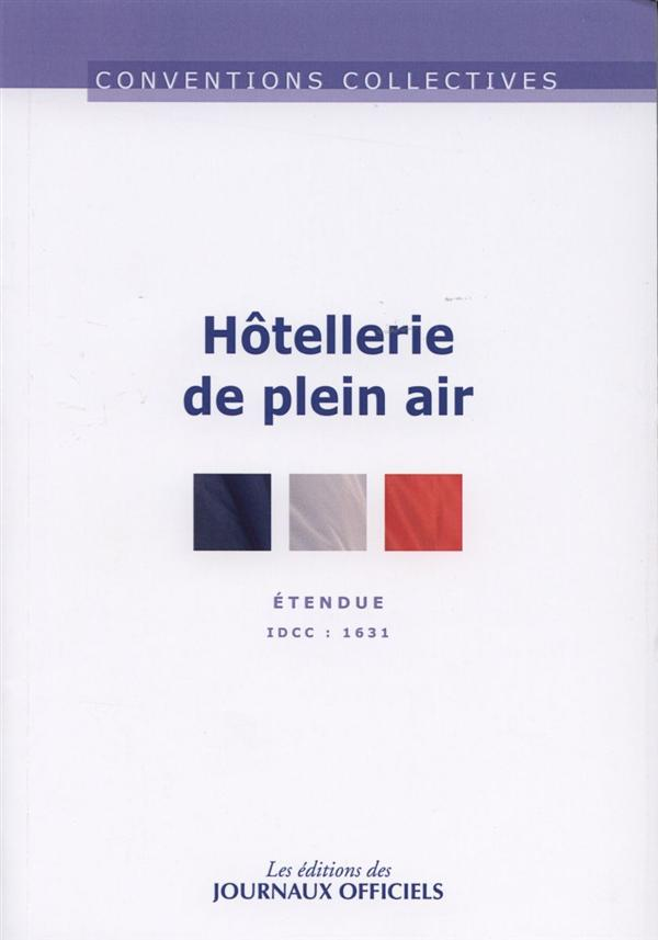 HOTELLERIE DE PLEIN AIR - CCN N 3271