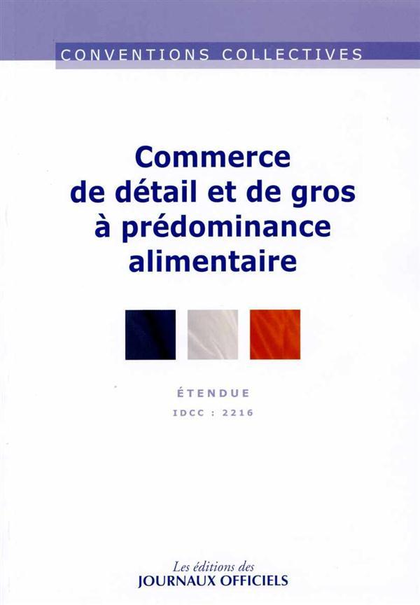 COMMERCE DE DETAIL ET DE GROS A PREDOMINANCE ALIMENTAIRE - CC N 3305