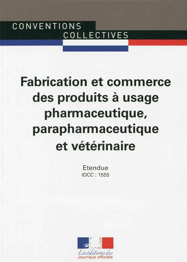 FABRICATION ET COMMERCE DES PRODUITS A USAGE PHARMACEUTIQUE,