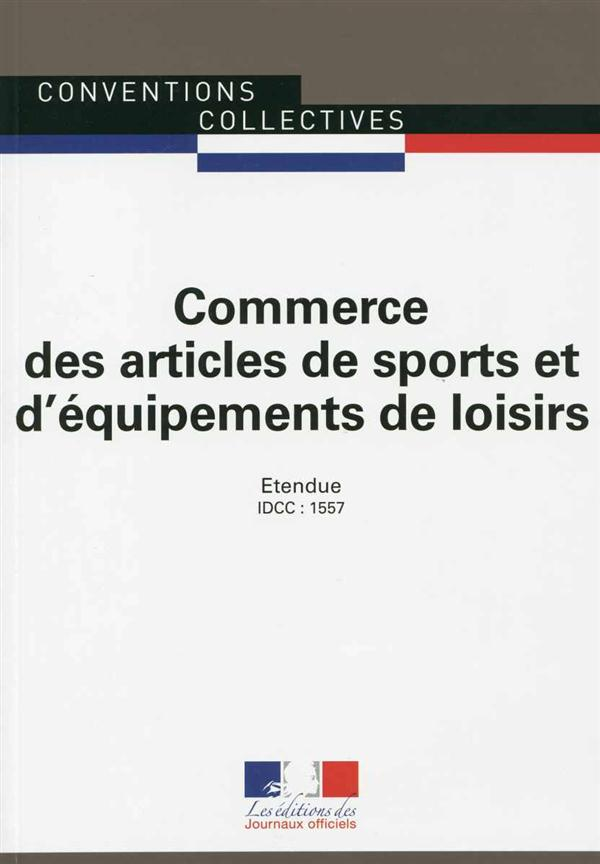 COMMERCE DES ARTICLES DE SPORTS ET EQUIPEMENTS DE LOISIRS - CC N 3049