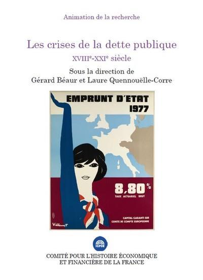 LES CRISES DE LA DETTE PUBLIQUE XVIIE-XXIE SIECLE