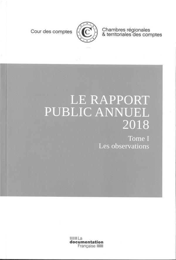 RAPPORT PUBLIC ANNUEL 2018 DE LA COUR DES COMPTES (LE)