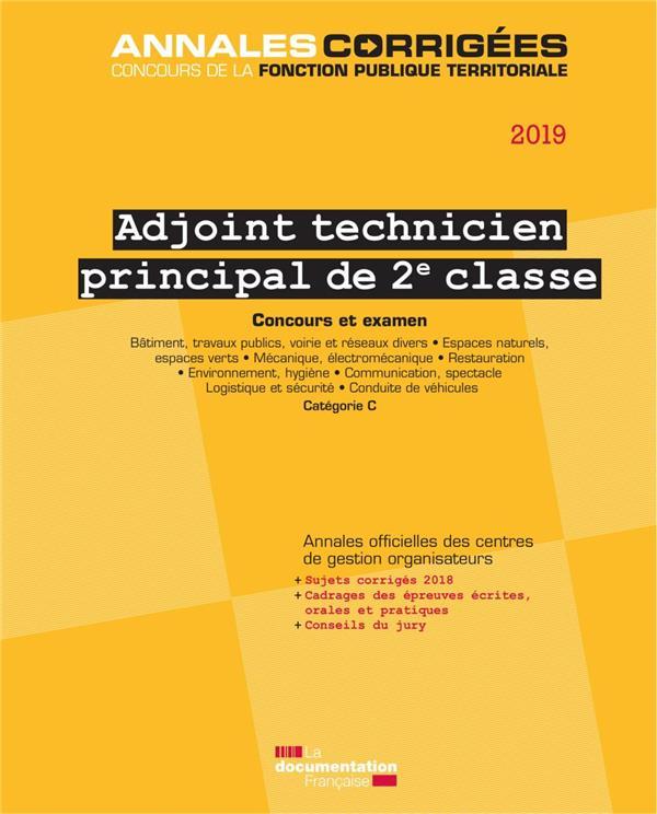 ADJOINT TECHNIQUE PRINCIPAL DE 2E CLASSE 2019.CONCOURS ET EXAMEN.CATEGORIE C