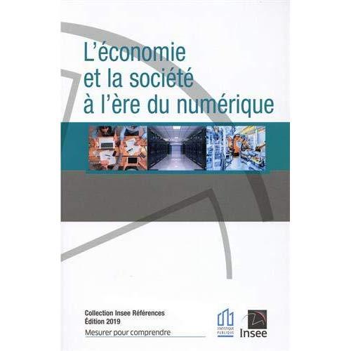 L'ECONOMIE ET LA SOCIETE A L'ERE NUMERIQUE-EDITIONS 2019