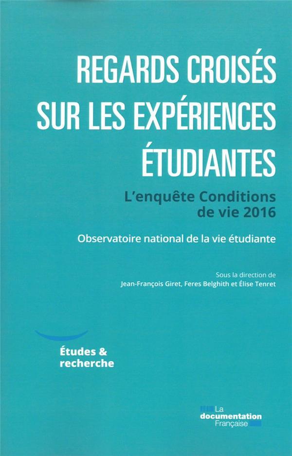 REGARDS CROISES SUR LES EXPERIENCES ETUDIANTES : LES ENSEIGNEMENTS DE L'ENQUETE