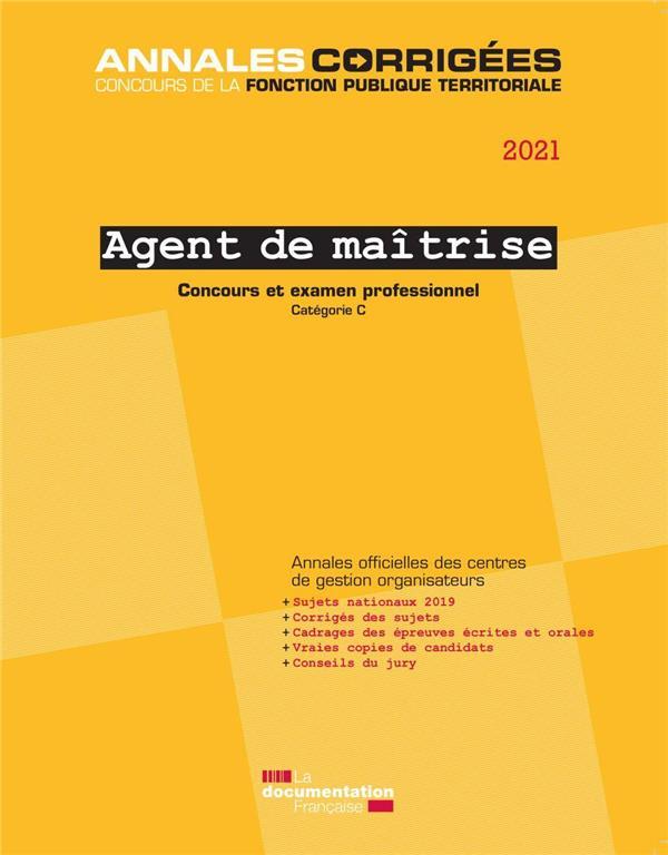 AGENT DE MAITRISE 2021 - CONCOURS EXTERNE, INTERNE, 3E CONCOURS. EXAMEN D'AVANCEMENT DE GRADE - CAT.