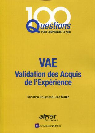 VAE VALIDATION DES ACQUIS DE L EXPERIENCE - VALIDATION DES ACQUIS DE L'EXPERIENCE.