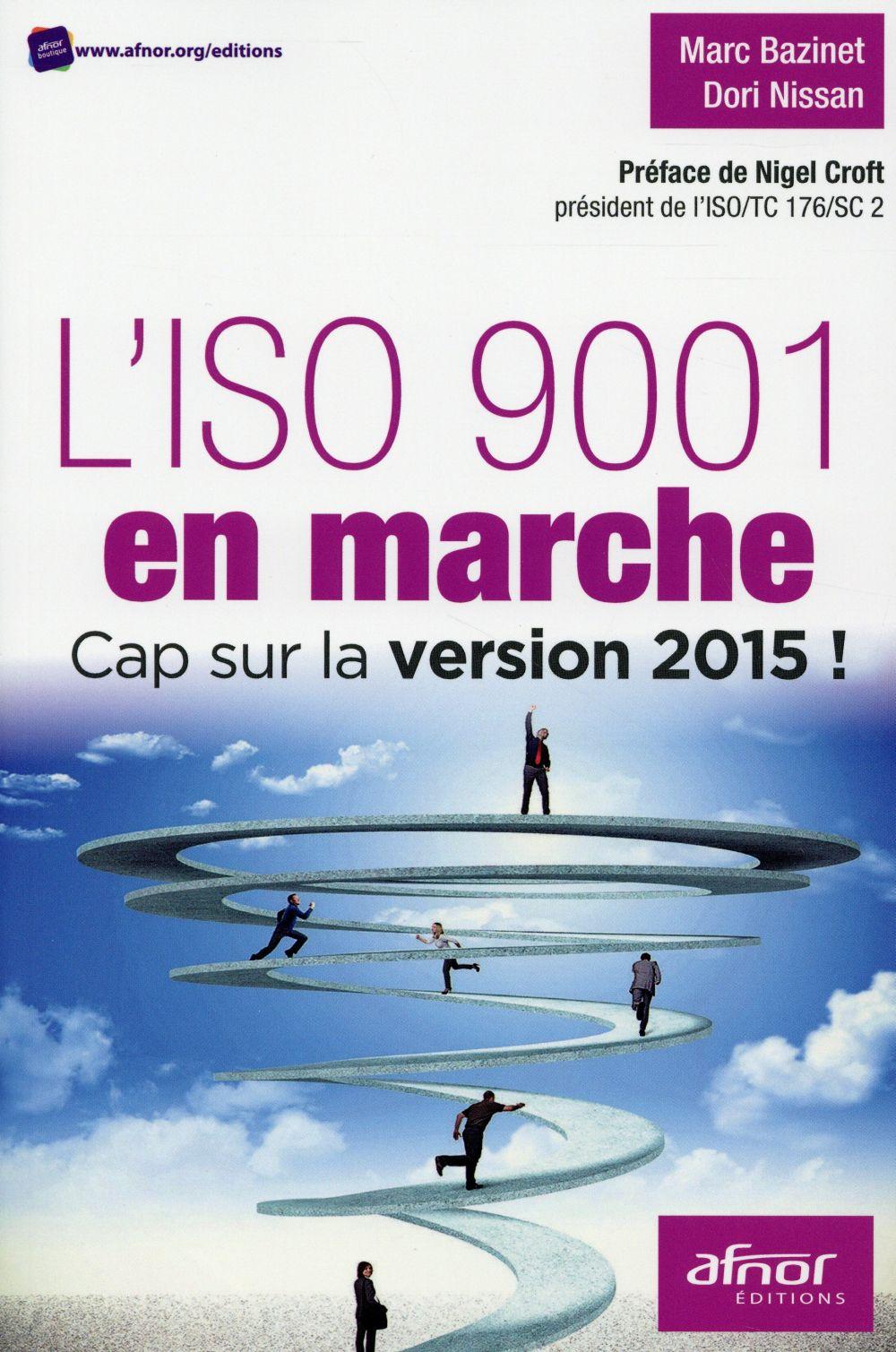 L ISO 9001 EN MARCHE  CAP SUR LA VERSION 2015