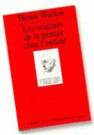ORIGINES DE LA PENSEE CHEZ L'ENFANT