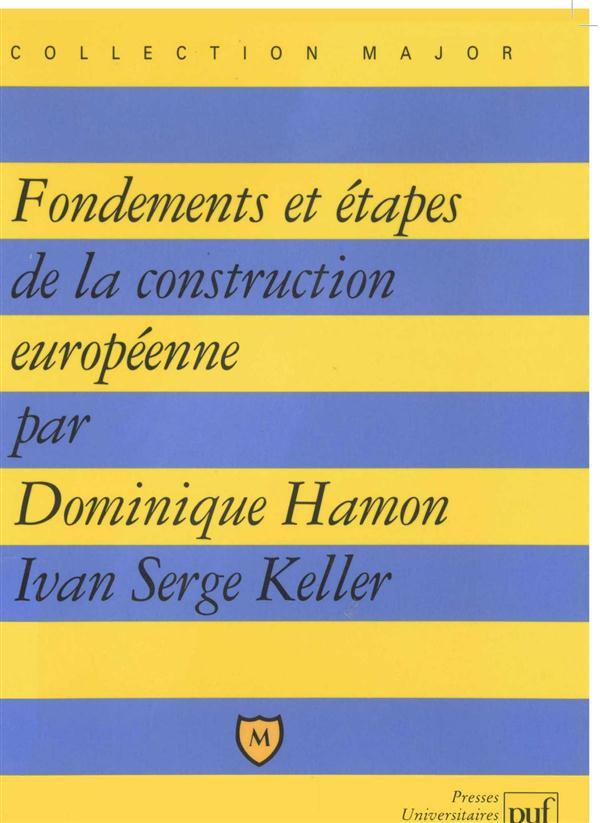 IAD - FONDEMENTS & ETAPES DE LA CONSTR.EUR