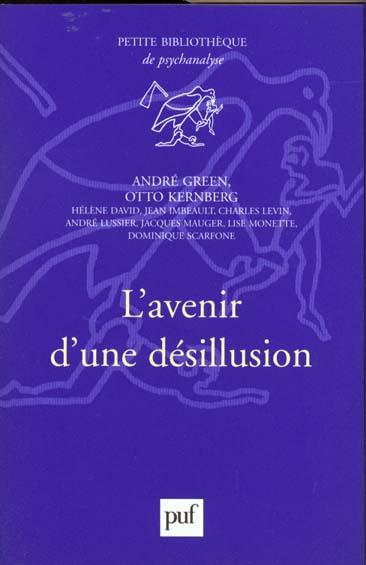 L'AVENIR D'UNE DESILLUSION