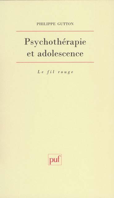 PSYCHOTHERAPIE ET ADOLESCENCE