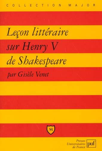 LECON LITTERAIRE SUR  HENRY V  DE SHAKESPEARE