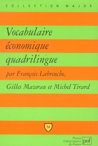 VOCABULAIRE ECONOMIQUE QUADRILINGUE - FRANCAIS - ANGLAIS - ALLEMAND - ESPAGNOL