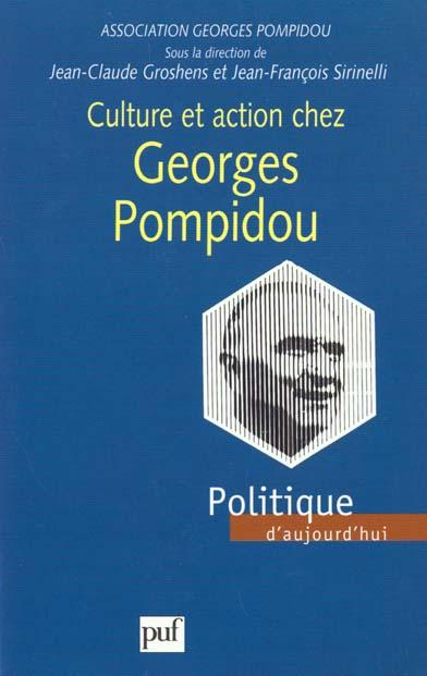 CULTURE ET ACTION CHEZ GEORGES POMPIDOU