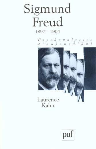 SIGMUND FREUD. VOLUME 2 - 1897-1904