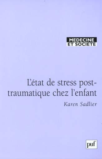 L'ETAT DE STRESS POST-TRAUMATIQUE CHEZ L'ENFANT