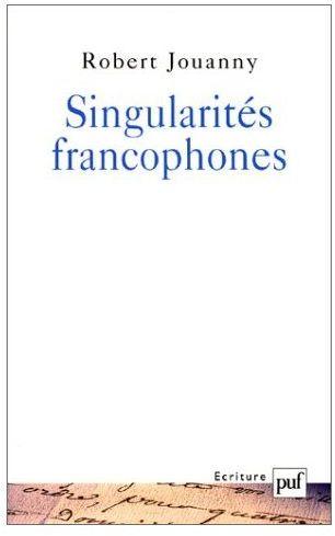 SINGULARITES FRANCOPHONES