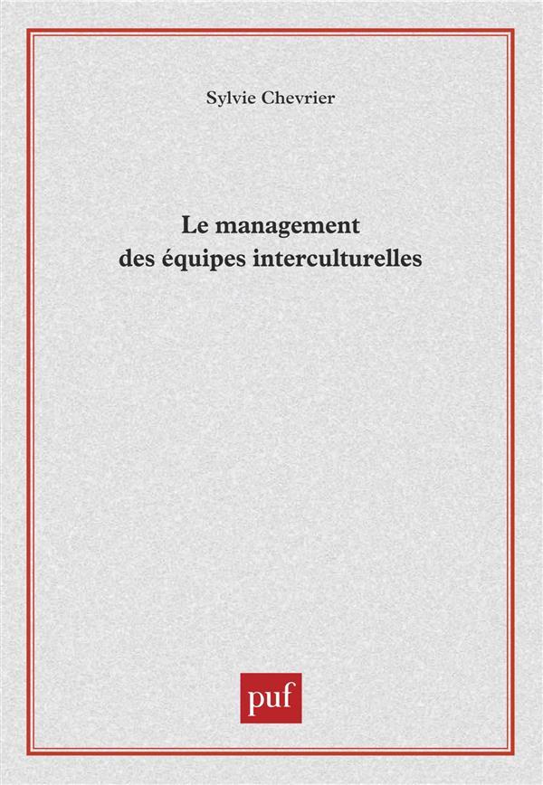 LE MANAGEMENT DES EQUIPES INTERCULTURELLES