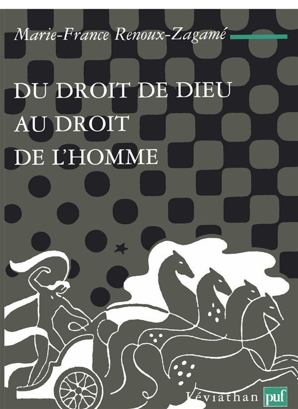 DU DROIT DE DIEU AU DROIT DE L'HOMME