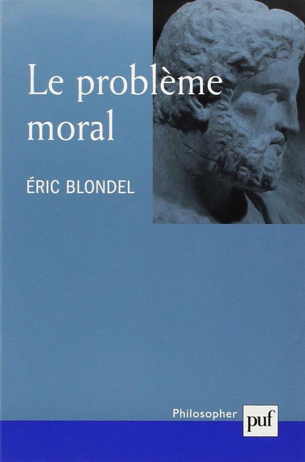 LE PROBLEME MORAL