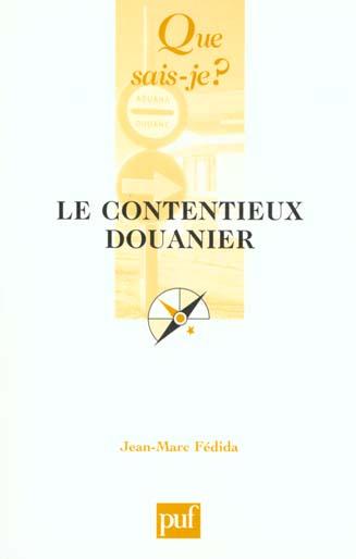 LE CONTENTIEUX DOUANIER