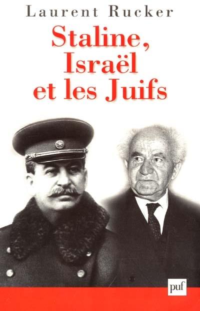 STALINE, ISRAEL ET LES JUIFS