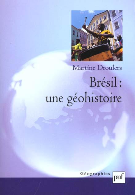 BRESIL : UNE GEOHISTOIRE