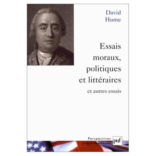ESSAIS MORAUX, POLITIQUES ET LITTERAIRES ET AUTRES ESSAIS - TRADUIT PAR GILLES ROBEL