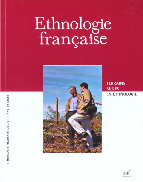 ETHNOLOGIE FRANCAISE 2001, N  1 - TERRAINS MINES EN ETHNOLOGIE