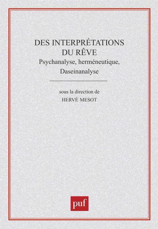 DES INTERPRETATIONS DU REVE