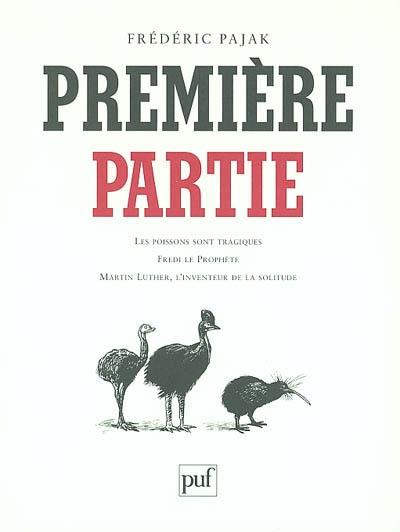 PREMIERE PARTIE - LES POISSONS SONT TRAGIQUES - FREDI LE PROPHETE - MARTIN LUTHER, L'INVENTEUR DE