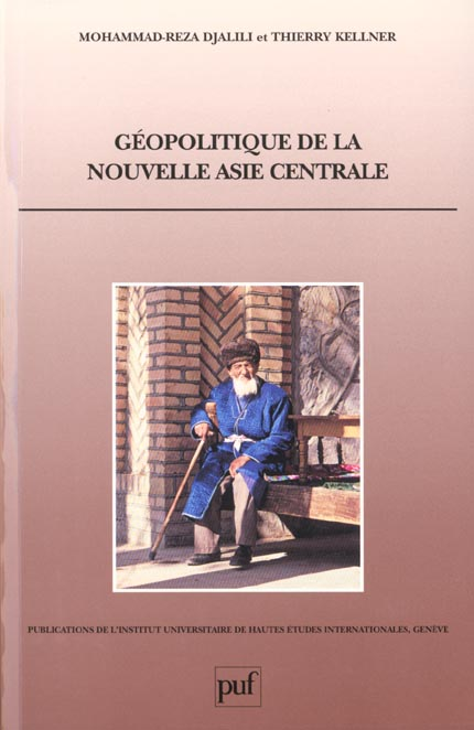 GEOPOLITIQUE DE LA NOUVELLE ASIE CENTRALE