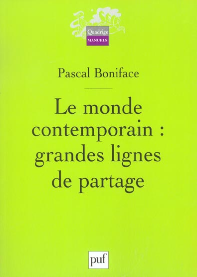 LE MONDE CONTEMPORAIN : GRANDES LIGNES DE PARTAGE