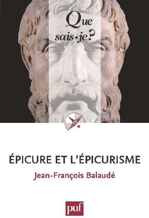 EPICURE ET L'EPICURISME QSJ 810.