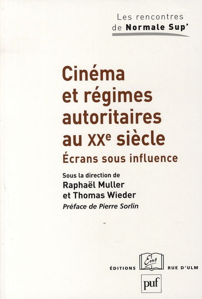 IAD - CINEMA ET REGIMES AUTORITAIRES AU XXE SIECLE
