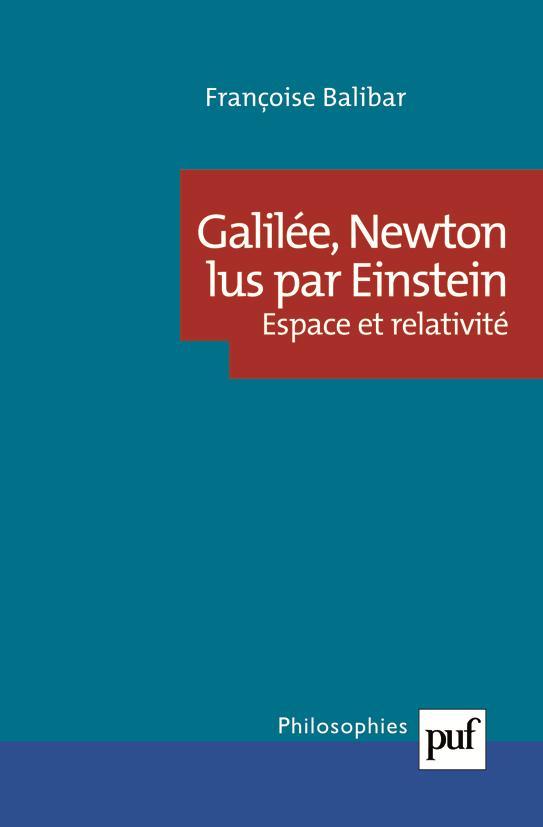 GALILEE, NEWTON LUS PAR EINSTEIN