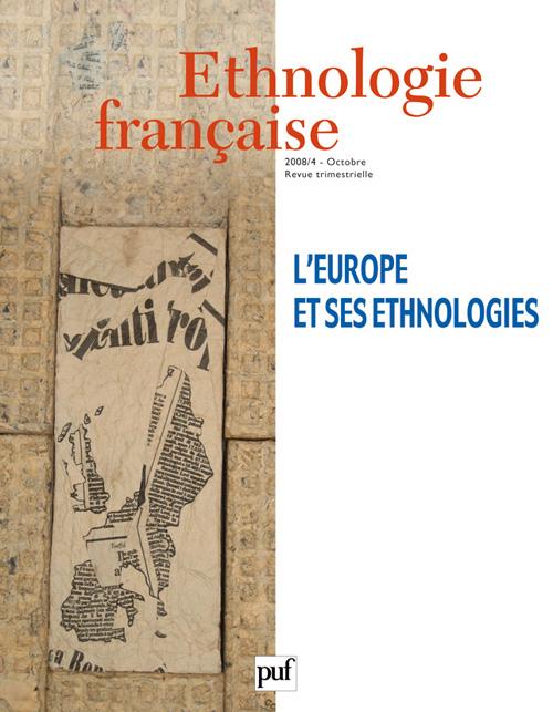 IAD - ETHNOLOGIE FRANCAISE N 4 2008 L'EUROPE ET SES ETHNOLOGIES