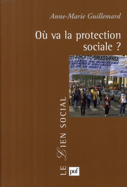 OU VA LA PROTECTION SOCIALE ?