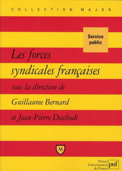 LES FORCES SYNDICALES FRANCAISES