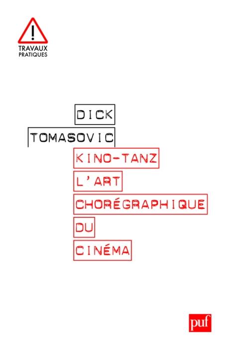 IAD - KINO-TANZ. L'ART CHOREGRAPHIQUE DU CINEMA