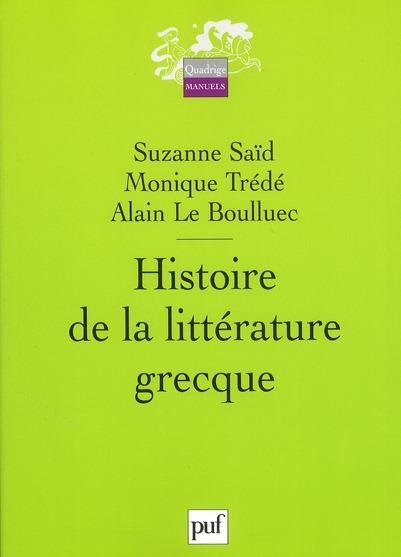 HISTOIRE DE LA LITTERATURE GRECQUE (2E ED)