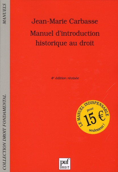 MANUEL D'INTRODUCTION HISTORIQUE AU DROIT (4ED)
