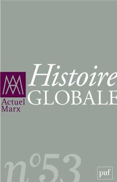 ACTUEL MARX 2013, N  53 - HISTOIRE GLOBALE