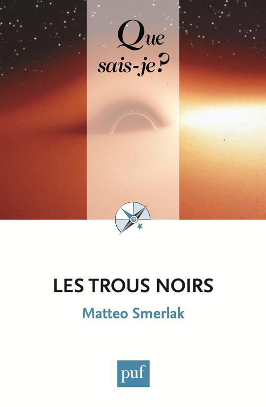 LES TROUS NOIRS QSJ 4003