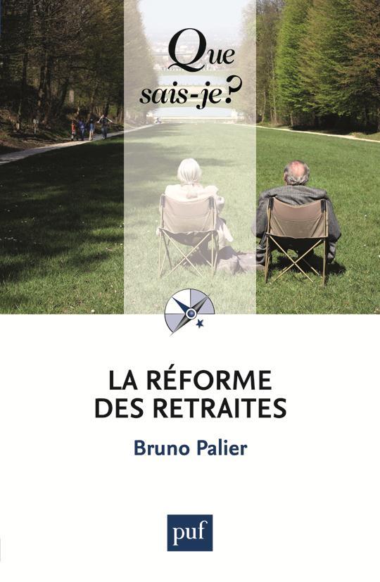 LA REFORME DES RETRAITES (5ED) QSJ 3667